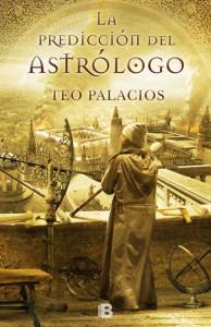 La predicción del astrólogo, una de las novelas de Teo Palacios