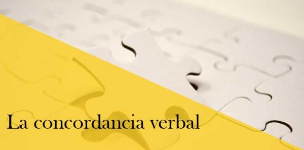 La concordancia verbal, cómo usarla correctamente