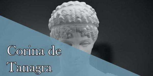 Corina de Tanagra, la rival de Píndaro. Poetisas de la antigüedad