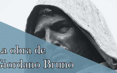 La obra de Giordano Bruno, el pensamiento de un outsider