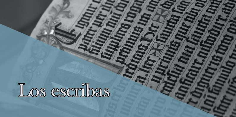 Los escribas, históricos transmisores de la sabiduría