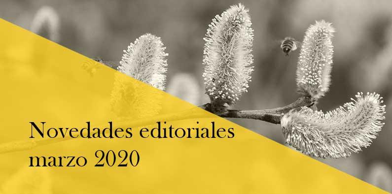 Novedades editoriales de marzo 2020