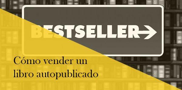 Vender un libro autopublicado, aspectos a tener en cuenta.