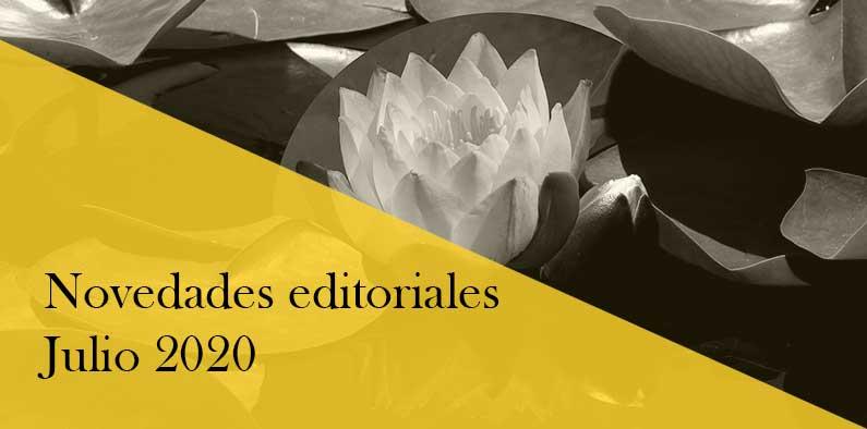 Novedades editoriales de julio 2020. Libros que llegan estos días.
