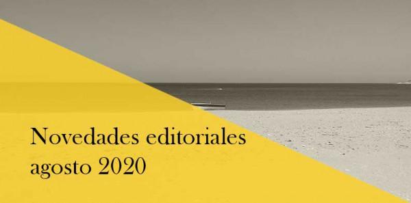 Novedades editoriales de agosto 2020