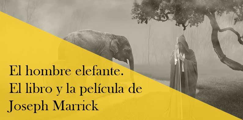 La vida de Joseph Merrick. Más allá del Hombre Elefante