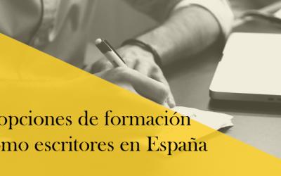 Las ocho mejores opciones de formación de autores en España