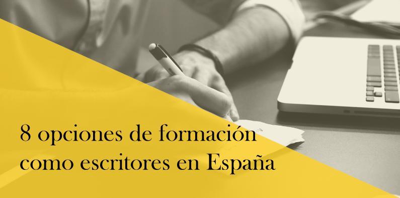 Formación de escritores en España