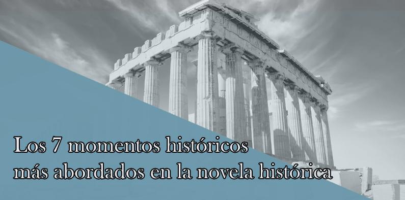 Los 7 momentos históricos más abordados en la novela histórica