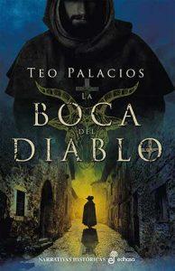 brujas en la novela histórica española, La boca del diablo, de Teo Palacios