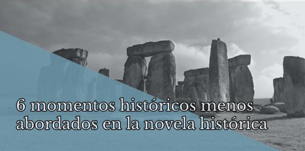 Los 6 momentos históricos menos abordados en la novela histórica