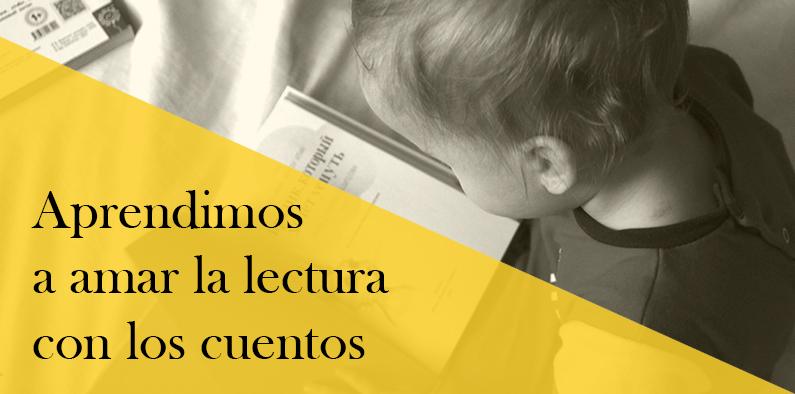 Aprendimos a amar la lectura con los cuentos