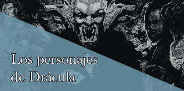 Los personajes de Drácula. Un estudio imprescindible