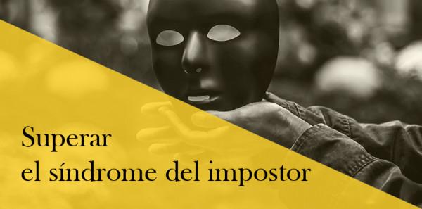 Superar el síndrome del impostor