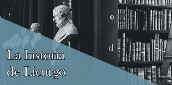 La historia de Licurgo