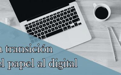 La transición del papel al digital