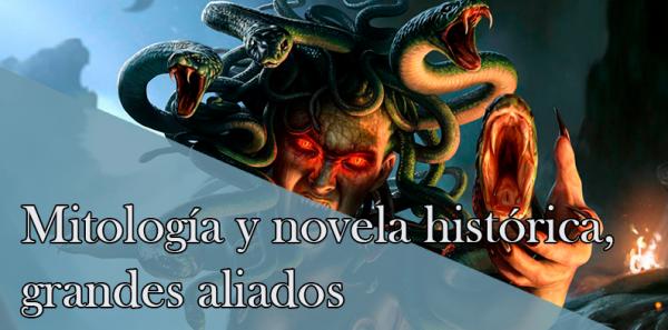 Mitología y novela histórica, grandes aliados