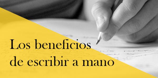 Los beneficios de escribir a mano